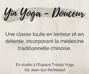 Yin Yoga (Douceur) Mardi 15h30
